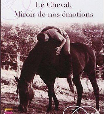 Le cheval, miroir de nos émotions. Isabelle Claude