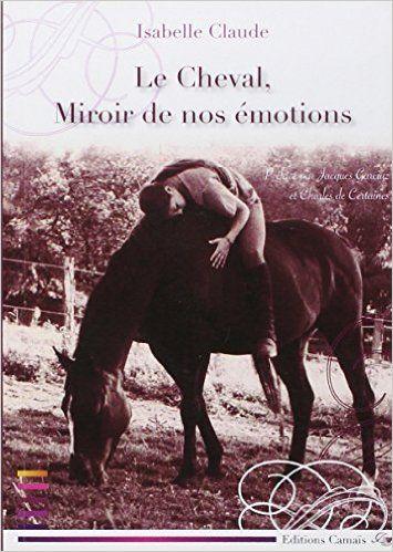 Le cheval, miroir de nos émotions – Isabelle Claude